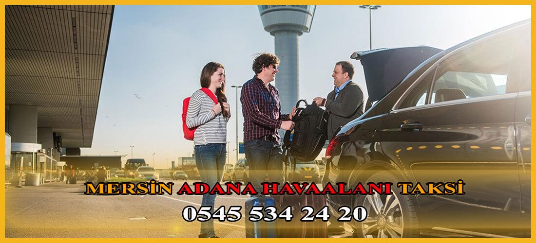 Adana Havaalanı Mersin Taksi Transfer - 05455342420