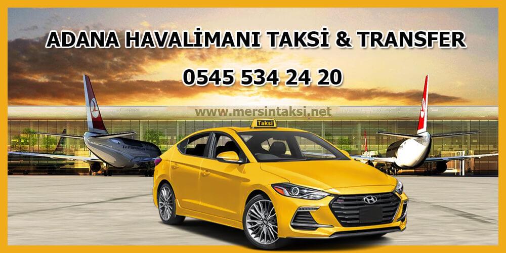 Adana Havalimanı Taksi Transfer - 05455342420