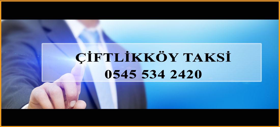Çiftlikköy Taksi (Hemen Kapında)