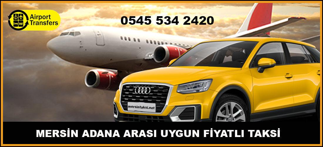 Mersin Adana Taksi (En Ucuz Adana Mersin Arası Taksi Ücreti)