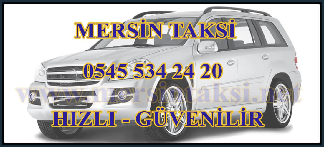 Mersin Taksi (Mersin-Erdemli-Kızkalesi) - 05455342420