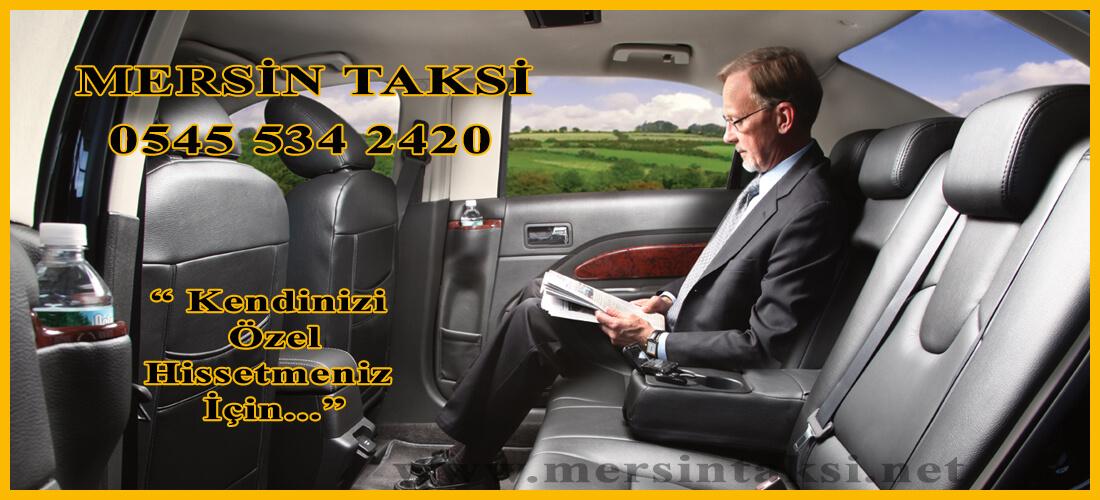 Mersin Taksi: Kendinizi Özel Hissetmeniz İçin - 05455342420