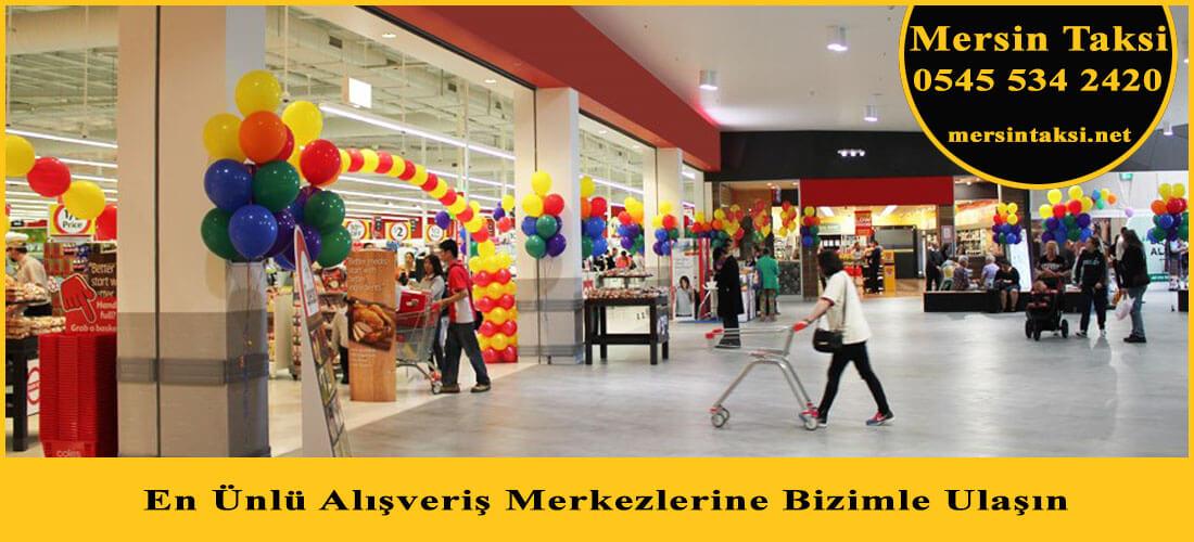 Mersin'deki Ünlü Alışveriş Merkezlerine Mersin Taksi İle Ulaşın