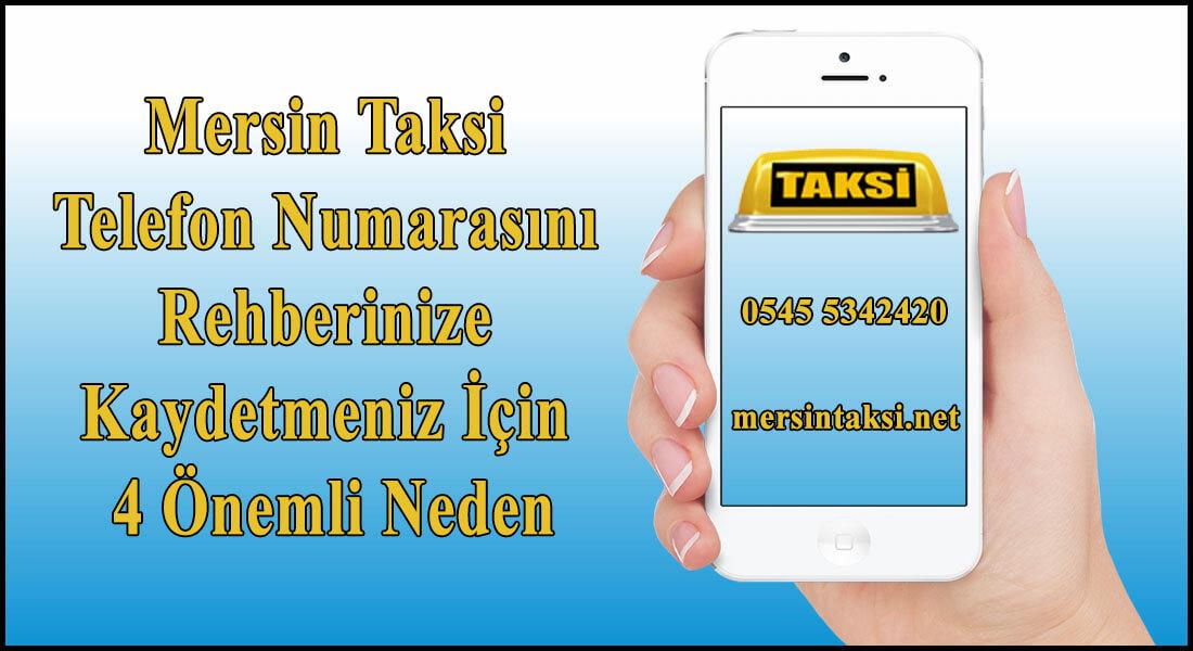 Mersin Taksi Telefon Numarasını Rehberinize Kaydetmeniz İçin 4 Önemli Neden