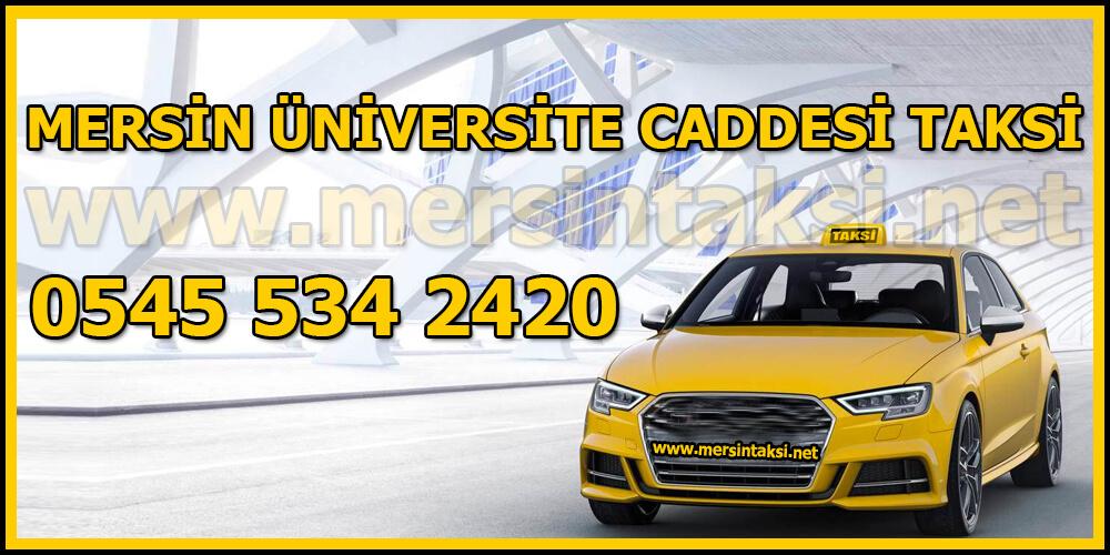 Mersin Üniversite Caddesi Taksi (Hemen Çağır)
