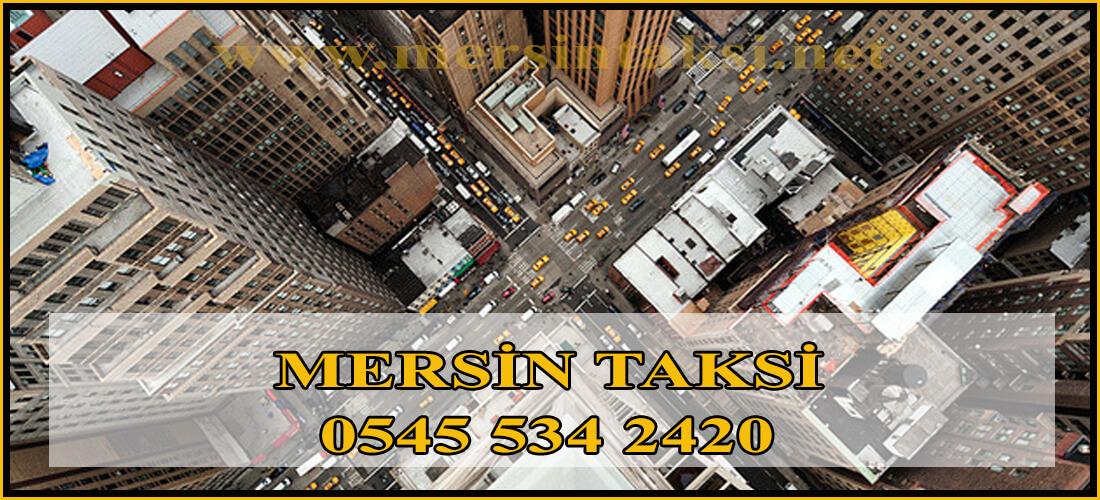 Mersin Taksi Durakları Çalışma Saatleri - 05455342420